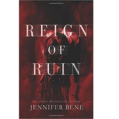 Reign of Ruin by Jennifer Bene