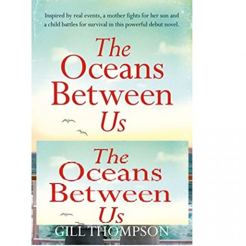 The Oceans Between Us by Gill Thompson
