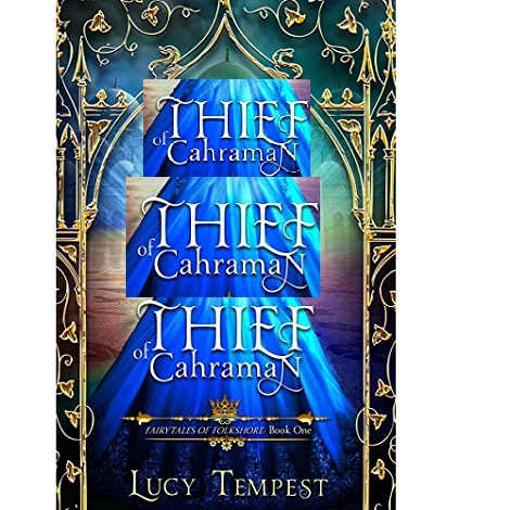 Thief of Cahraman by Lucy Tempest