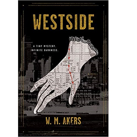 Westside by W.M. Akers