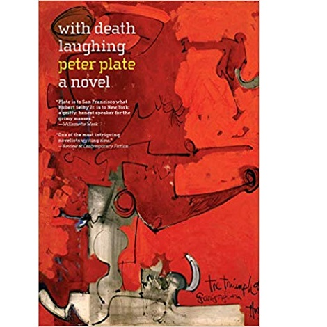 With Death Laughing by Peter Plate