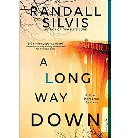 A Long Way Down by Randall Silvis