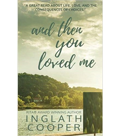 And Then You Loved by Inglath Cooper