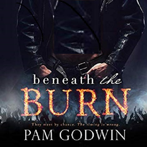 Beneath the Burn by Pam Godwin