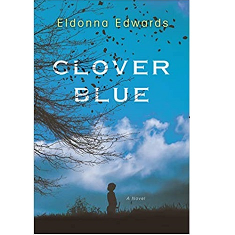 Clover Blue by Eldonna Edwards
