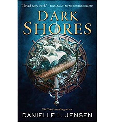 Dark Shores by Danielle L. Jensen