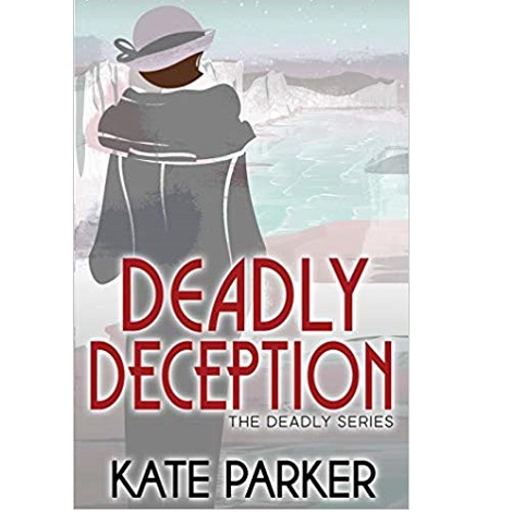 Deadly Deception by Kate Parker