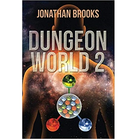 Dungeon World 2: A Dungeon Core Experience by Jonathan Brooks