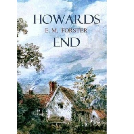 Howard's End by E M Forster