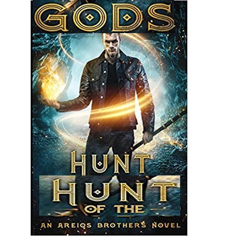 Hunt of the Gods by Amy Braun