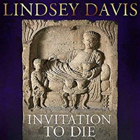 Invitation to Die by Lindsey Davis