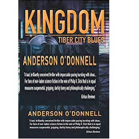 Kingdom Tiber City Blues by Anderson O'Donnell