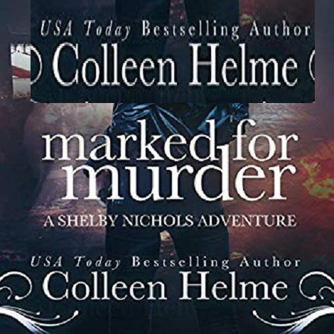 Marked for Murder by Colleen Helme