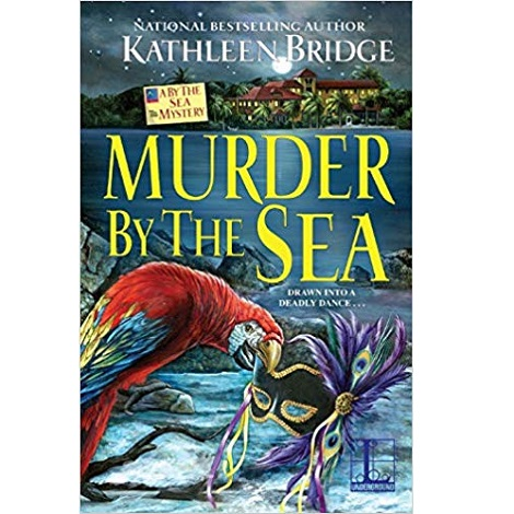 Murder by the Sea by Kathleen Bridg