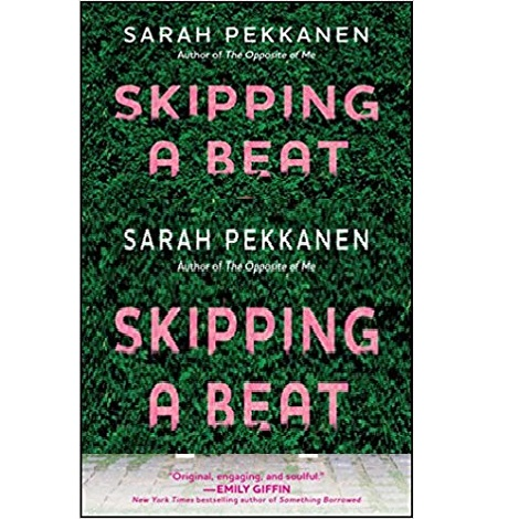 Skipping a Beat by Sarah Pekkanen