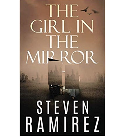 The Girl in the Mirror by Steven Ramirez