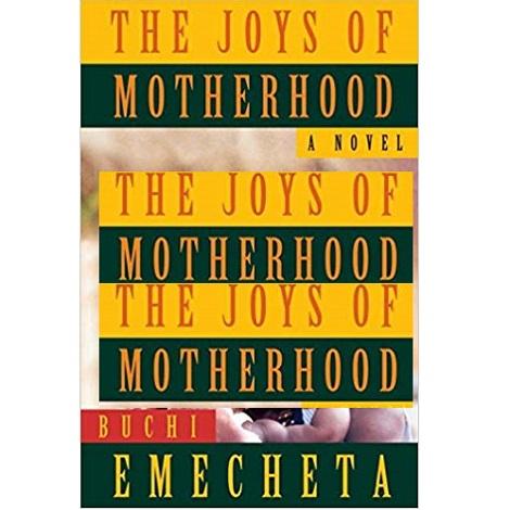 The Joys of Motherhood by Buchi Emecheta