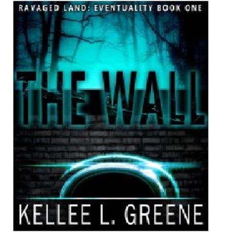The Wall by Kellee L. Greene