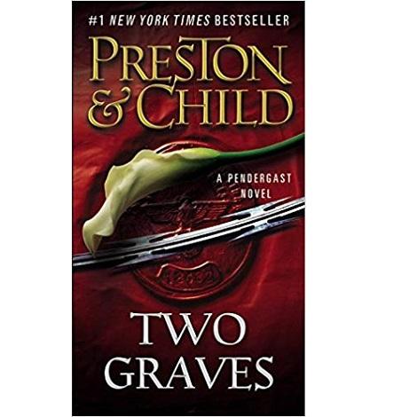 Two Graves by Douglas Preston