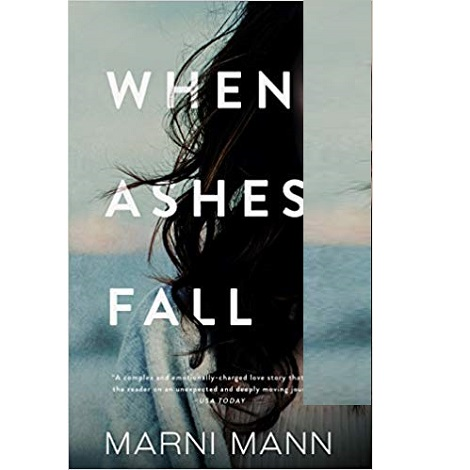 When Ashes Fall by Marni Mann