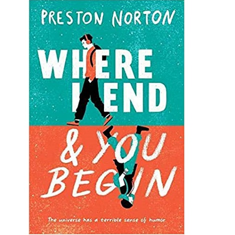 Where I End and You Begin by Preston Norton