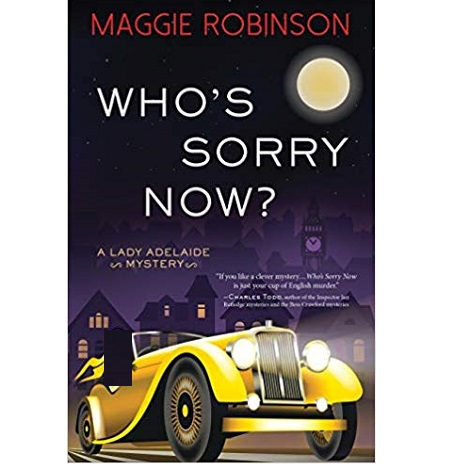 Who's Sorry Now? by Maggie Robinson