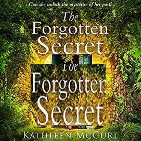 The forgotten secret by kathleen mcgurl