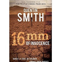 16mm of Innocence by Quentin Smith