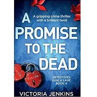 A Promise to the Dead by Victoria Jenkins