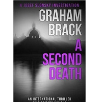 A Second Death by Graham Brack