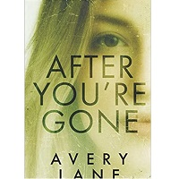 After You're Gone by Avery Lane