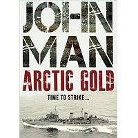 Arctic Gold by John Man