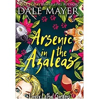 Arsenic in the Azaleas by Dale Mayer