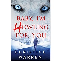 Baby, I'm Howling For You (Alphaville) by Christine Warren