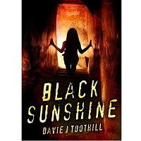 Black Sunshine by Davie J Toothill
