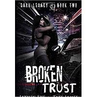 Broken Trust by Tate James & Jaymin Eve