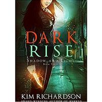 Dark Rise by Kim Richardson