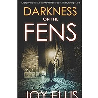 Darkness on the Fens by Joy Ellis