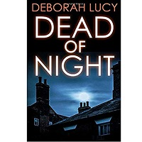Dead of Night by Deborah Lucy