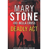 Deadly Act by Mary Stone