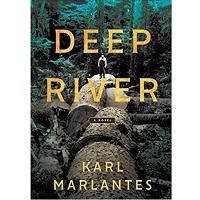Deep River by Karl Marlantes