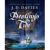 Destiny's Tide by J.D. Davies
