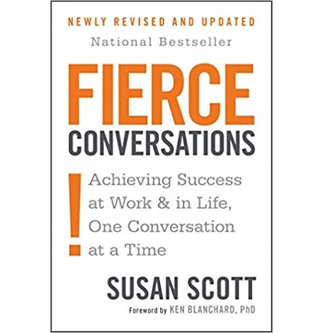 Fierce Conversations by Susan Scott