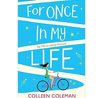 For Once in My Life by Colleen Coleman