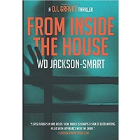 From Inside The House by W.D. Jackson-Smart
