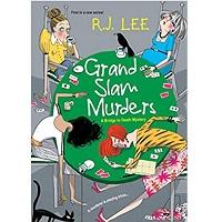 Grand Slam Murders by R.J. Lee