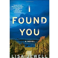 I Found You: A Novel by Lisa Jewell