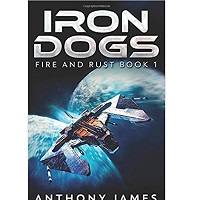 Iron Dogs by Anthony James