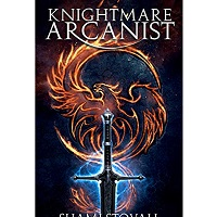 Knightmare Arcanist by Shami Stovall
