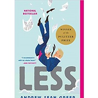 Less (Winner of the Pulitzer Prize) by Andrew Sean Greer